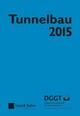 Tunnelbau 2015