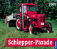 Schlepper-Parade