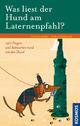 Was liest der Hund am Laternenpfahl