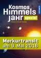 Kosmos Himmelsjahr spezial: Der Merkurtransit am 9. Mai 2016