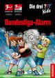 Die drei Fragezeichen Kids - Bundesliga-Alarm