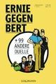 Ernie gegen Bert + 99 andere Duelle
