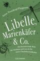 Libelle, Marienkäfer & Co.
