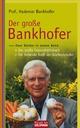 Der große Bankhofer
