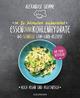 In 20 Minuten zubereitet: Essen ohne Kohlenhydrate