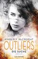 Outliers - Gefährliche Bestimmung: Die Suche