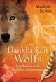Die Dankbarkeit des Wolfs
