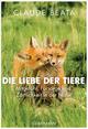 Die Liebe der Tiere