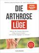 Die Arthrose-Lüge