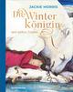Die Winterkönigin und andere Träume