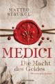 Medici - Die Macht des Geldes