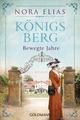 Königsberg - Bewegte Jahre
