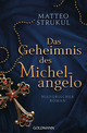 Das Geheimnis des Michelangelo