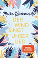 Der Wind singt unser Lied