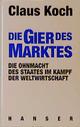 Die Gier des Marktes