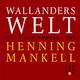 Wallanders Welt
