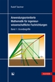Anwendungsorientierte Mathematik für ingenieurwissenschaftliche Fachrichtungen 1
