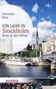 Ein Jahr in Stockholm