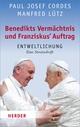 Benedikts Vermächtnis und Franziskus'Auftrag