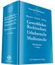 Gewerblicher Rechtsschutz, Urheberrecht Medienrecht
