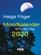 Mondkalender für jeden Tag 2020