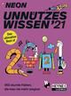 NEON - Unnützes Wissen 2021