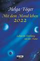 Mit dem Mond leben 2022