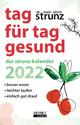 Tag für Tag gesund - Der Strunz-Kalender 2022