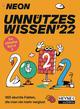 NEON - Unnützes Wissen 2022
