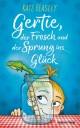 Gertie, der Frosch und der Sprung ins Glück