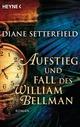 Aufstieg und Fall des William Bellman