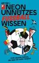 Neon - Unnützes Wissen Fußball