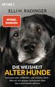Die Weisheit alter Hunde