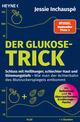 Der Glukose-Trick