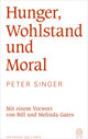 Hunger, Wohlstand und Moral