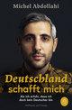 Deutschland schafft mich