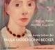 Das kurze Leben der Paula Modersohn-Becker
