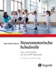 Neuromotorische Schulreife