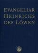 Das Evangeliar Heinrichs des Löwen