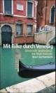 Mit Rilke durch Venedig