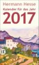 Hermann Hesse - Kalender für das Jahr 2017