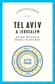 Lieblingsorte - Tel Aviv & Jerusalem