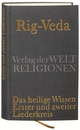 Rig-Veda - Das heilige Wissen