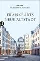 Frankfurts Neue Altstadt