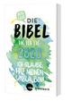 Was geht - Die Bibel Tag für Tag 2020