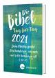 Die Bibel Tag für Tag 2021