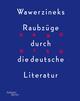 Parodien. Wawerzineks Raubzüge durch die deutsche Literatur
