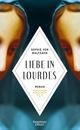 Liebe in Lourdes