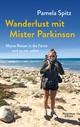 Wanderlust mit Mister Parkinson