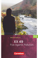 XX 49. Five Against Pollution